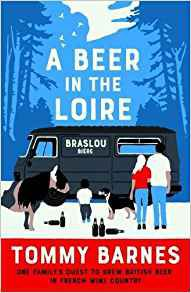 A Beer in the Loire by Tommy Barnes