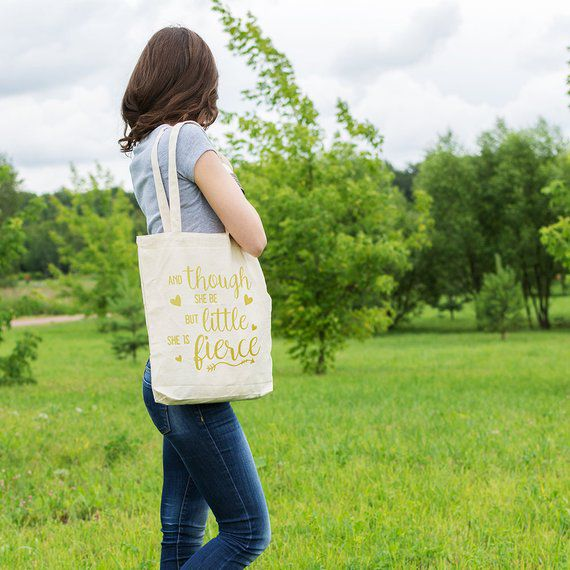 And Though She Be But Little She Is Fierce Tote Bag - AdnilBoutique