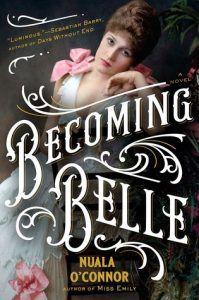 Becoming Belle by Nuala O'Conner cover