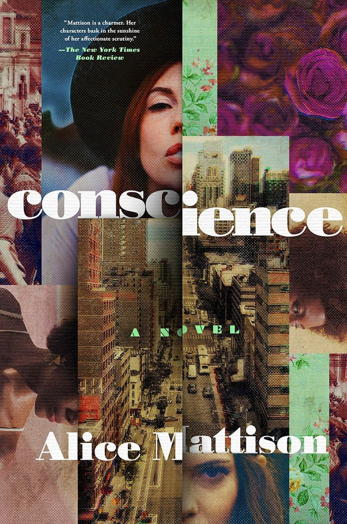 Conscience by Alice Mattison