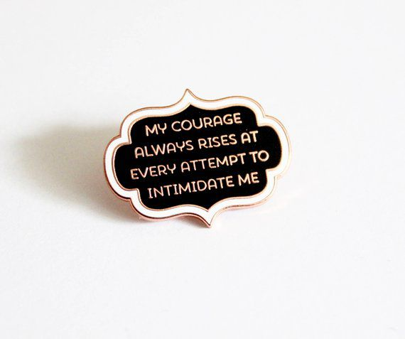 Courage Rises JaneAusten Pride and Prejudice Pin - TheSilverSpider