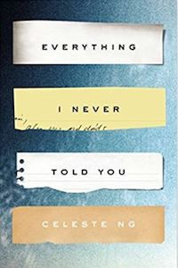 Everything I Never Told You Celeste Ng cover