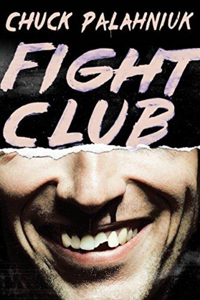 Fight Club by Chuck Palahniuk