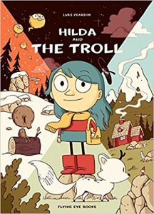 Hilda and the Troll by Luke Pearson