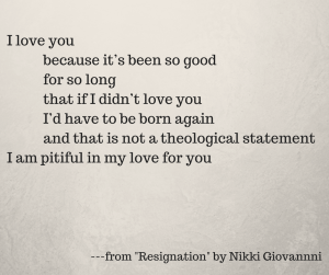 Resignation by Nikki Giovanni, Heartbreak Poems