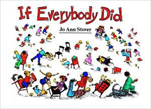 If Everybody Did by Jo Ann Stover
