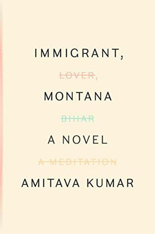 Immigrant, Montana by Amitava Kumar cover