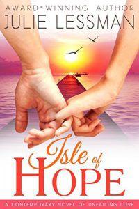 Isle of Hope by Julie Lessman
