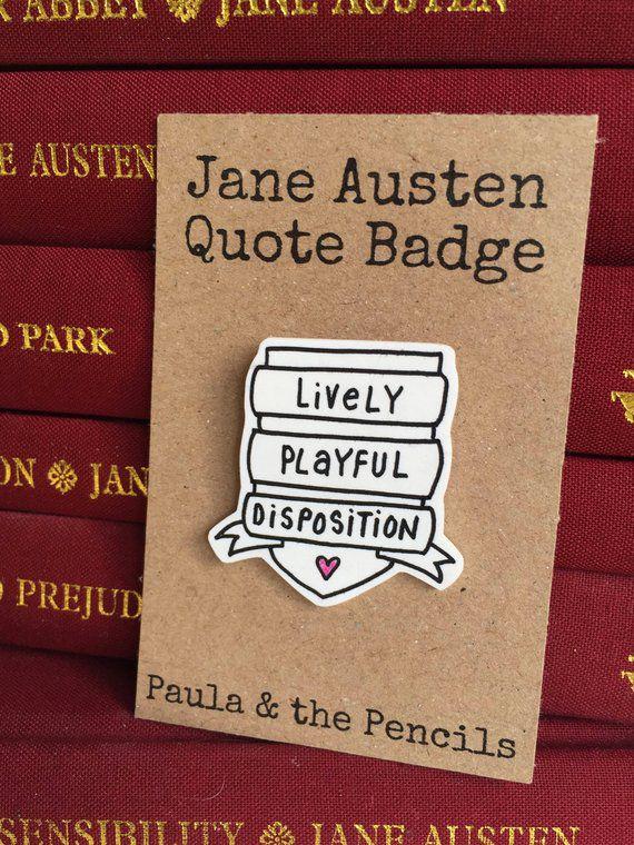 Jane Austen Quote Badge - Lively Playful Disposition - PaulaAndThePencils