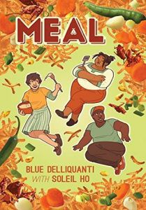 Meal by Blue Delliquanti with Soleil Ho