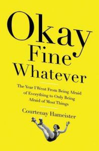 Okay Fine Whatever by Courtenay Hameister cover