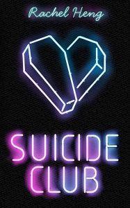 Suicide Club by Rachel Heng (Sceptre)
