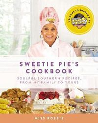 Sweetie Pie's Cookbook by Robbie Montgomery