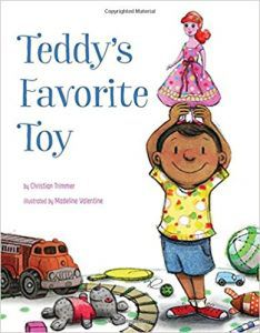 Teddy's Favorite Toy by Christian Trimmer and‎ Madeline Valentine