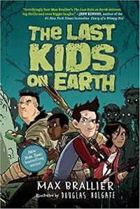 The Last Kids on Earth Max Brallier Cover