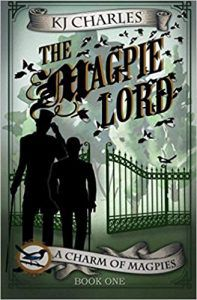 The Magpie Lord by K. J. Charles