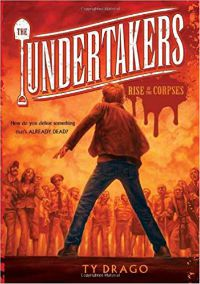 The Undertakers Rise of the Corpses Ty Drago Cover