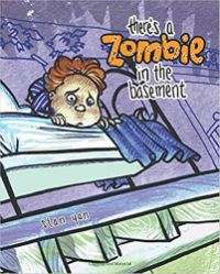 There's a Zombie in the Basement Stan Yan Cover