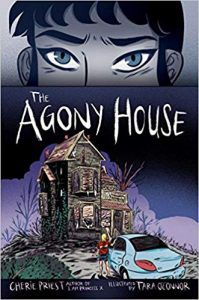 Agony House by Cherie Priest and Tara O'Connor