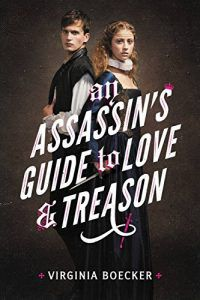Assassin's guide to love and treason