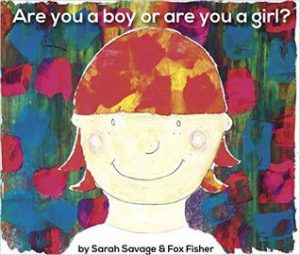 Are You a Boy or Are You a Girl? by Sarah Savage cover