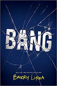 bang by barry lyga book cover