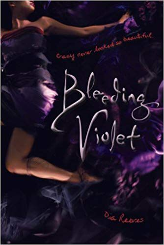 Bleeding Violet by Dia Reeves book cover