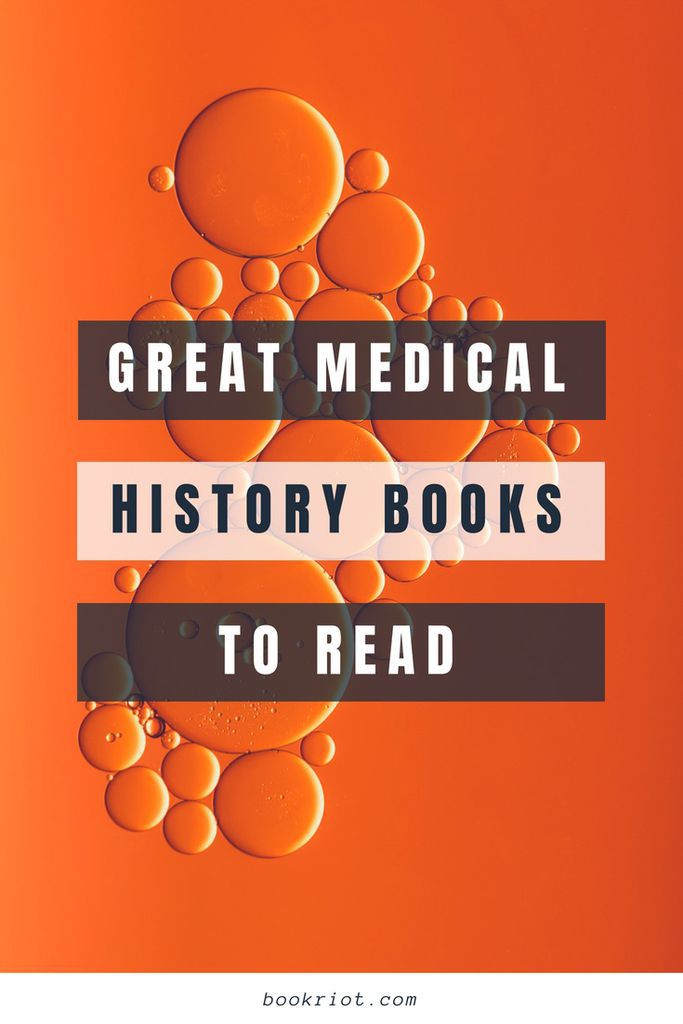 Medical History Books You'll Want To Read | Medical History | Book Lists