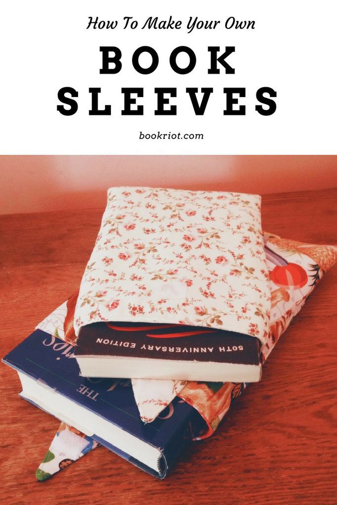 DIY your own awesome book sleeves.    book sleeves | DIY | how to | book life | book crafts