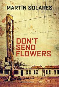cover of don't send flowers