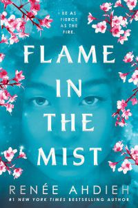 Flame in the Mist cover by Renee Ahdieh