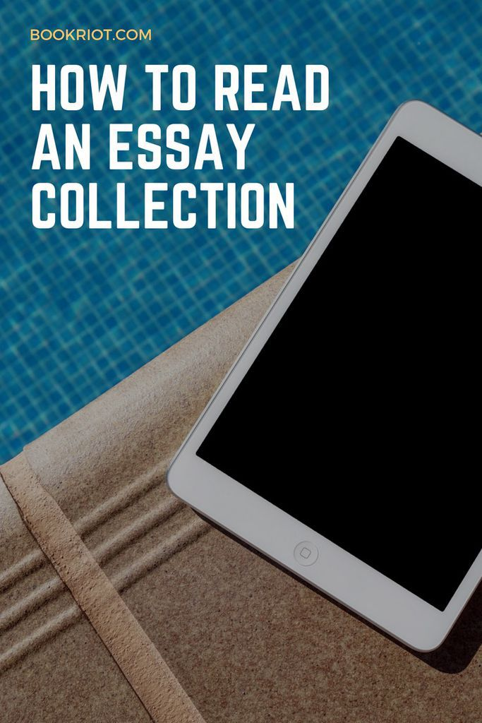 how to read an essay collection