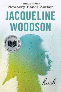hush by jacqueline woodson book cover