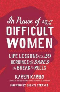 in praise of difficult women book cover