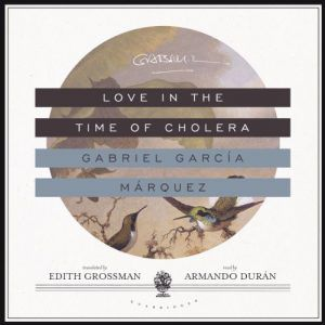 love in the time of cholera audiobook cover