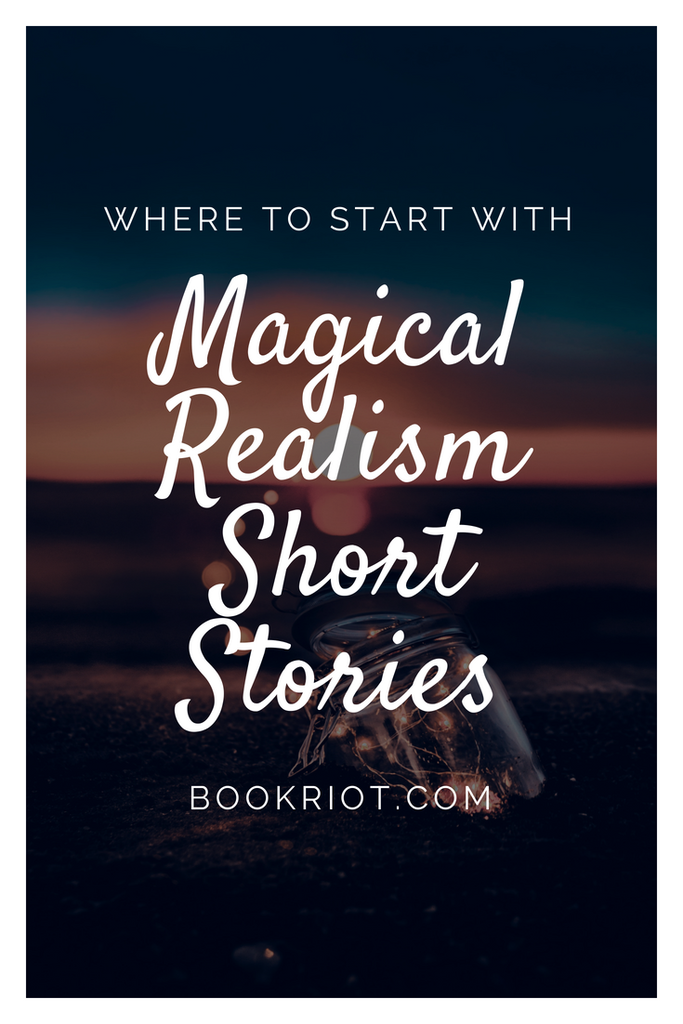 Magical realism short stories for your TBR.  book lists | short stories | magical realism short stories | book lists