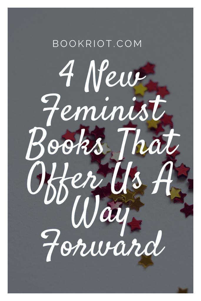 4 new feminist books to read