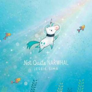 Not Quite Narwhal by Jessie Sima cover