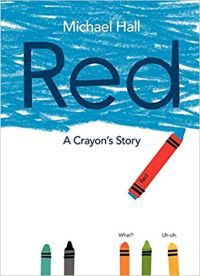 Red: A Crayon's Story by Michael Hall book cover