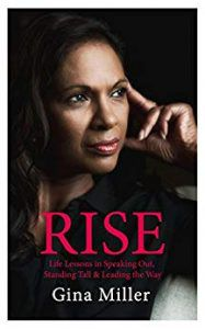 Rise: Life Lessons in Speaking Out, Standing Tall & Leading the Way by Gina Miller