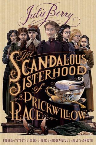 Scandalous Sisterhood of Prickwillow Place