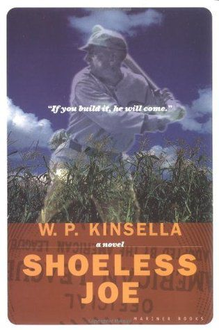 Shoeless Joe by W.P. Kinsella