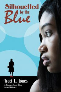 silhouetted by the blue by traci l jones book cover