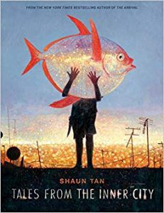 Tales from the Inner City Shaun Tan