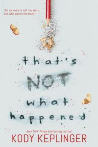that's not what happened by kody keplinger book cover