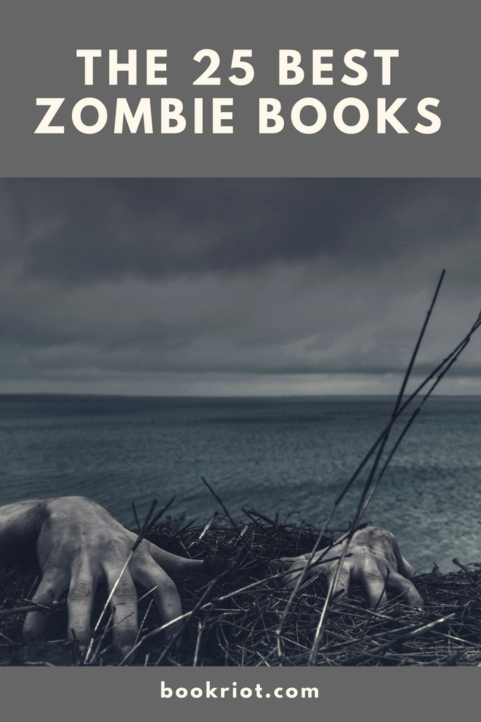 Are You A Zombie Fan if You Haven't Read the 25 Best Zombie