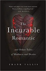 The Incurable Romantic by Dr Frank Tallis