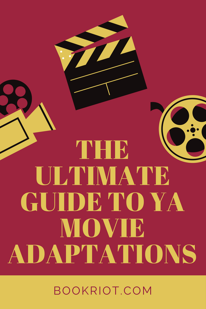 The Ultimate Guide to YA Movie Adaptations
