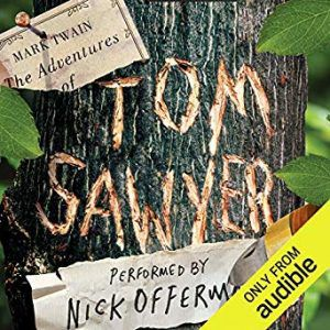tom sawyer by mark twain narrated by nick offerman cover southern audiobooks with decent narrators