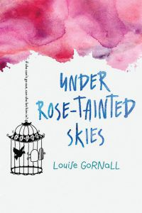 under rose-tainted skies by louise gornall book cover